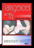 Transgender and HIV Risks, Prevention, and Care