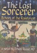 Last Sorcerer Echoes of the Rainforest