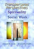 Transpersonal Perspectives on Spirituality in Social Work