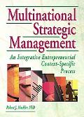 Multinational Strategic Management An Integrative Entrepreneurial Context-Specfic Process