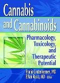 Cannabis and Cannabinoids Pharmacology, Toxicology, and Therapeutic Potential