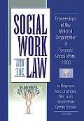 Social Work and the Law Proceedings of the National Organization of Forensic Social Work, 2000