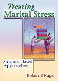 Treating Marital Stress Support-Based Approaches