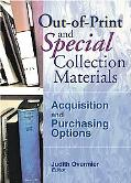 Out-Of-Print and Special Collection Materials Acquisitions and Purchasing Options
