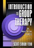 Introduction to Group Therapy A Practical Guide