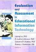 Evaluation and Assessment in Educational Information Technology