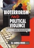 Bioterrorism and Political Violence Web Resources