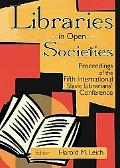 Libraries in Open Society Proceedings of the Fifth International Slavic Librarians' Conference