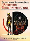 Detection of Response Bias in Forensic Neuropsychology