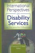 International Perspectives on Disability Services The Same but Different