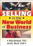 Selling in the New World of Business