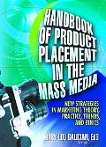 Handbook of Product Placement in the Mass Media New Strategies in Marketing Theory, Practice...