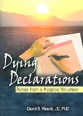 Dying Declarations Notes from a Hospice Volunteer