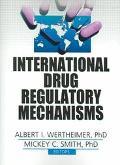 International Drug Regulatory Mechanisms