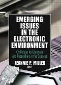 Emerging Issues in the Electronic Environment Challenges for Librarians and Researchers in t...
