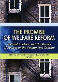 Promise of Welfare Reform Political Rhetoric And the Reality of Poverty in the Twenty-first ...