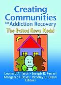 Creating Communities For Recovery The Oxford House Model