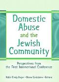 Domestic Abuse And The Jewish Community Perspectives From The First International Conference