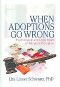 When Adoptions Go Wrong Psychological And Legal Issues of Adoption Disruption