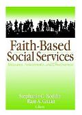 Faith-based Social Services Measures, Assessments, and Effectiveness