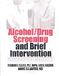 Alcohol/Drug Screening and Brief Intervention