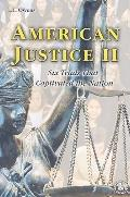 American Justice II: Six Trials That Captivated the Nation - L. L. Owens - Paperback