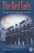 Red Tails World War Ii's Tuskegee Airmen