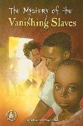Mystery Of The Vanishing Slaves