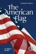 The American Flag: Moments in History (Cover-To-Cover Books)