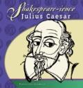 Julius Caesar: Shakespeare-ience