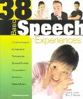 38 Basic Speech Experiences