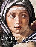 Michelangelo The Vatican Frescoes