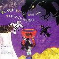 Brave Wolf and the Thunderbird Tales of the People