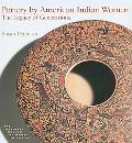 Pottery by American Indian Women The Legacy of Generations