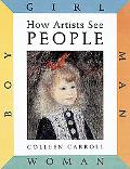 How Artists See People Boy, Girl, Man, Woman