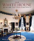 White House Its Historic Furnishings and First Families