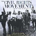 Civil Rights Movement A Photographic History, 1954-68