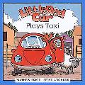 Little Red Car Plays Taxi - Mathew C. Price - Hardcover