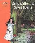 Snow White and the Seven Dwarfs A Fairy Tale by the Brothers Grimm