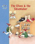 Elves and the Shoemaker A Fairy Tale