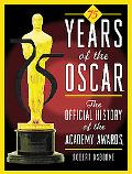 75 Years of the Oscar The Official History of the Academy Awards