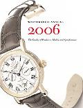 Wristwatch Annual 2006 The Catalog Of Producers, Models And Specifications