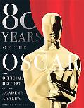 80 Years of the Oscar: The Official History of the Academy Awards