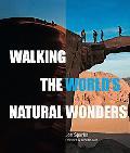 Walking the World''s Natural Wonders