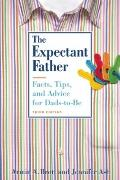Expectant Father : Facts, Tips, and Advice for Dads-to-Be