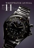 Wristwatch Annual 2011 : The Catalog of Producers, Prices, Models, and Specifications