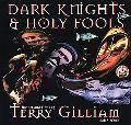 Dark Knights & Holy Fools
