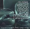 Russel Wright Good Design Is for Everyone  Designs for Living, Home, Woodland Garden in His ...