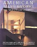 American Masterworks The Twentieth-Century House