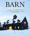 Barn Preservation & Adaptation  The Evolution of a Vernacular Icon